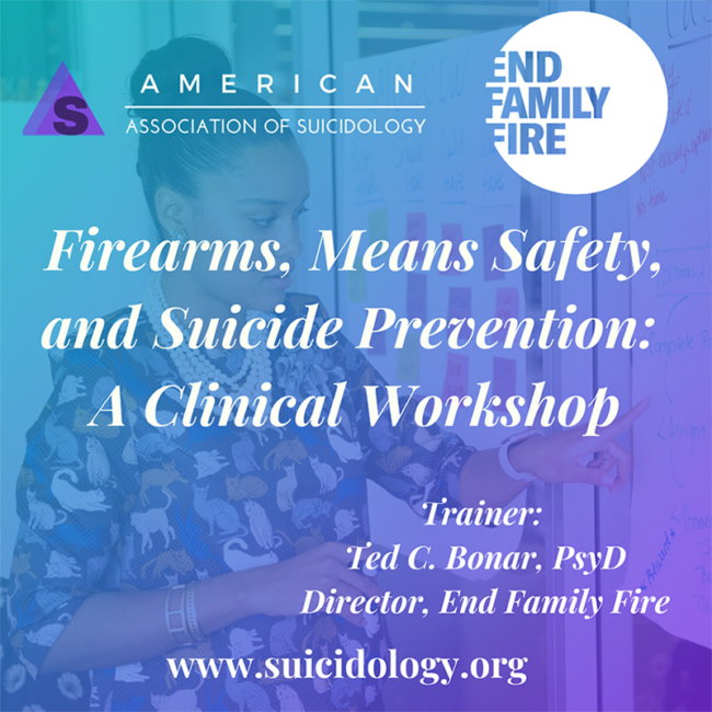 Firearms, Means Safety, and Suicide Prevention: A Clinical Workshop